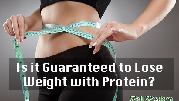 guaranteed weight loss with proteins