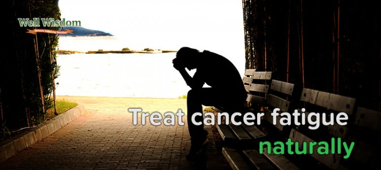 Treat cancer fatigue naturally