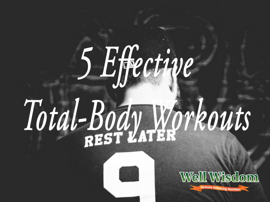 Effective Total-Body Workouts