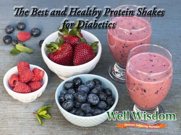 The Best And Healthy Protein Shakes For Diabetics